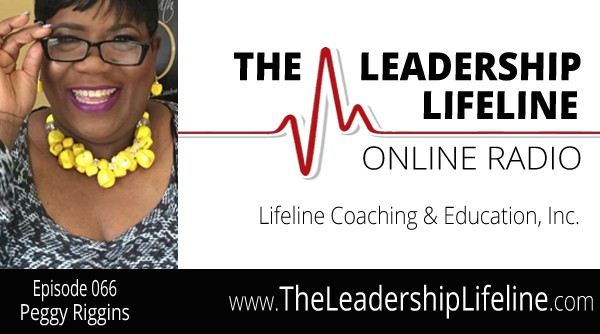 Peggy Riggins for the Leadership Lifeline