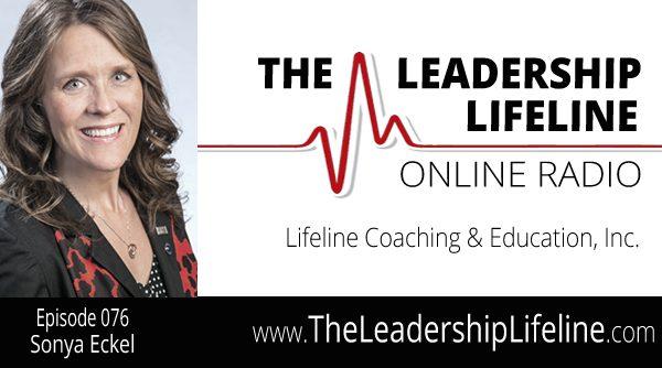 Sonya Eckel for The Leadership Lifeline