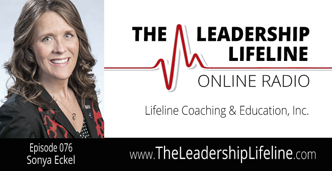 Sonya Eckel for The Leadership Lifeline