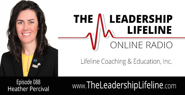 Heather Percival for The Leadership Lifeline Online Radio